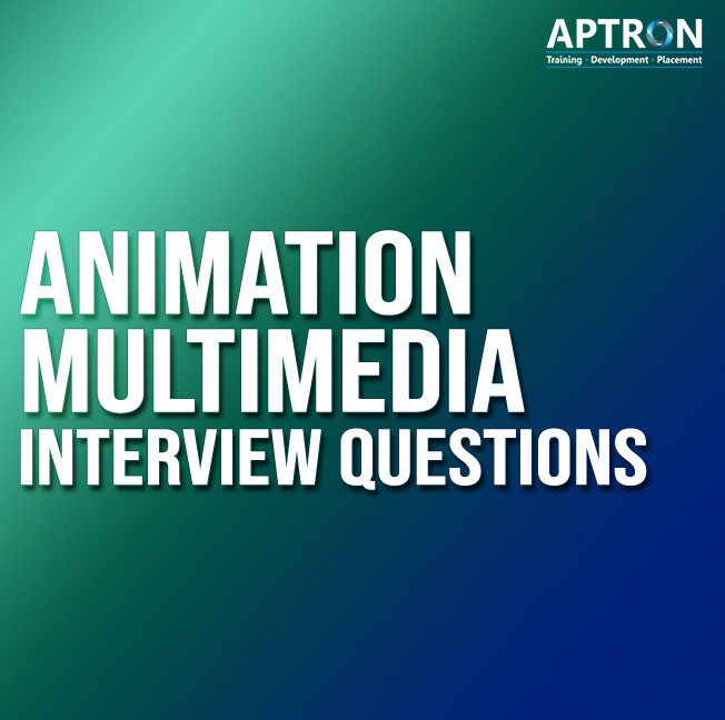 animation multimedia interview questions