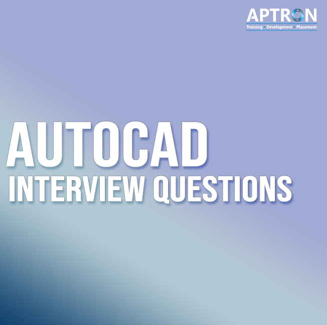 autocad interview questions